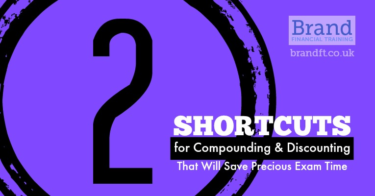 2 Shortcuts for Compounding and Discounting That Will Save You Precious Exam Time
