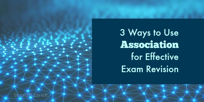 3 Ways to Use Association for Effective Exam Revision