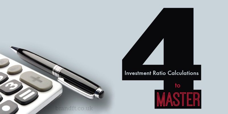 4 Investment Ratio Calculations You Need to Master