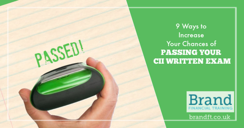 9 Ways to Increase Your Chances of Passing Your CII Written Exam