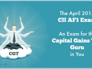 The April 2015 CII AF1 Exam – An Exam for the Capital Gains Tax Guru in You