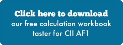 Click here to download our free calculation workbook taster for CII AF1