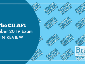 The CII AF1 October 2019 Exam in Review