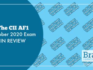 The CII AF1 October 2020 Exam in Review