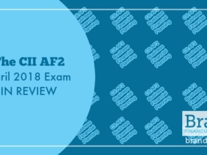 The CII AF2 April 2018 Exam in Review