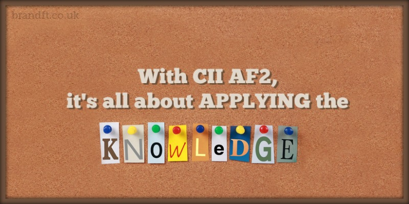 With CII AF2, it's all about applying the knowledge
