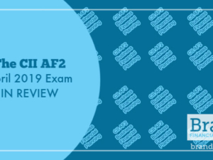 The CII AF2 April 2019 Exam in Review