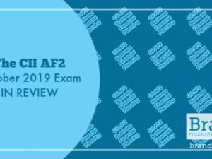 The CII AF2 October 2019 Exam in Review