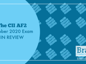 The CII AF2 October 2020 Exam in Review