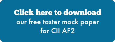 Click here to download our free taster mock paper for CII AF2