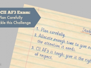 The CII AF3 Exam: Plan Carefully to Tackle this Challenge – April 2016 Exam Review