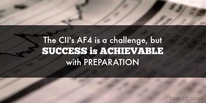 The CII's AF4 is a challenge, but success is achievable with preparation