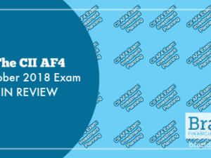 The CII AF4 October 2018 Exam in Review
