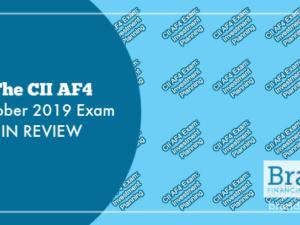 The CII AF4 October 2019 Exam in Review