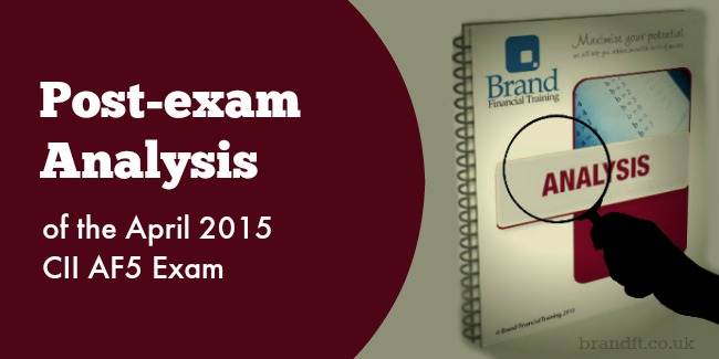 Post-exam Analysis of the April 2015 CII AF5 Exam