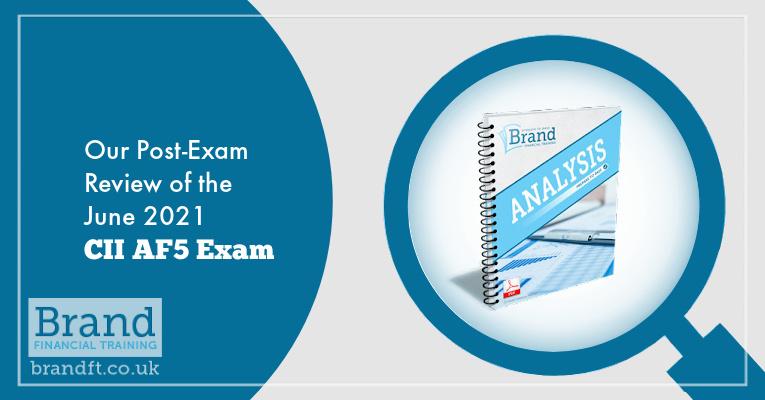 Our Post-Exam Review of the June 2021 CII AF5 Exam