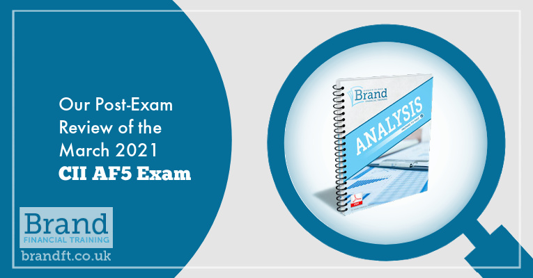 Our Post-Exam Review of the March 2021 CII AF5 Exam