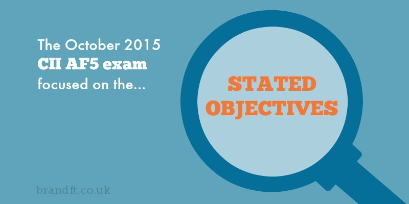 The October 2015 CII AF5 Exam focused on stated objectives