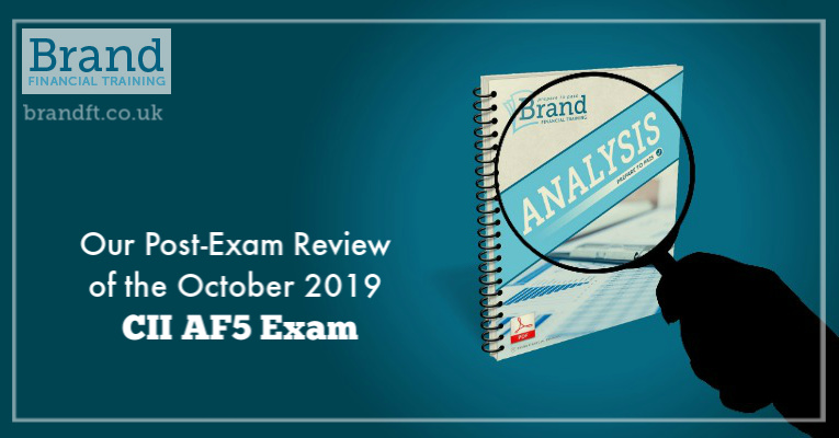 Our Post-Exam Review of the October 2019 CII AF5 Exam