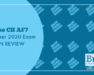 The CII AF7 October 2020 Exam in Review