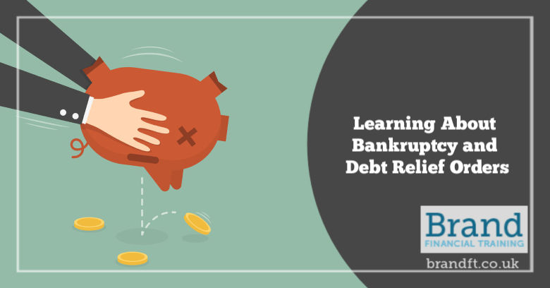 Learning About Bankruptcy and Debt Relief Orders