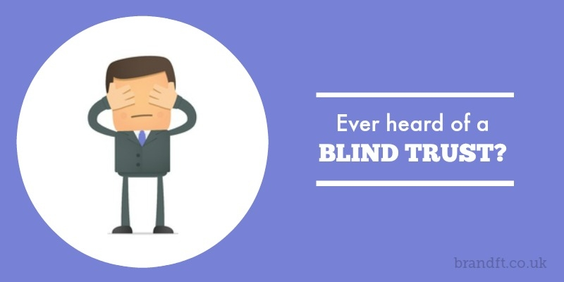 Ever heard of a Blind Trust?
