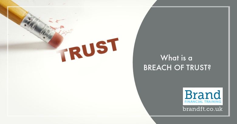 What is a Breach of Trust?