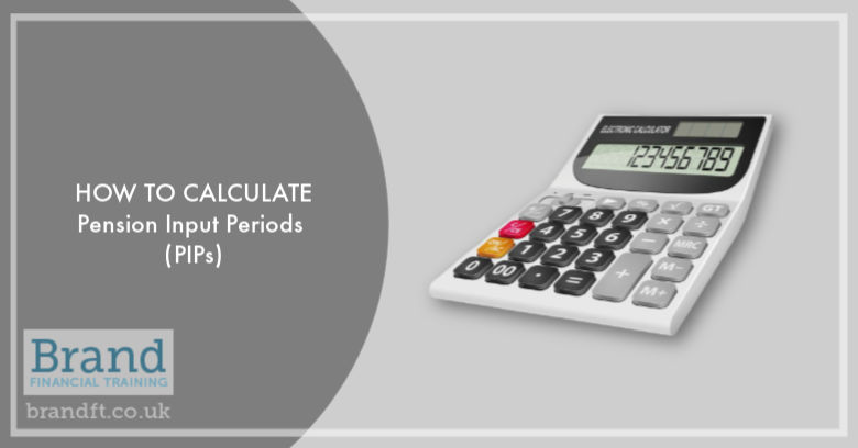 How to Calculate Pension Input Periods (PIPs)