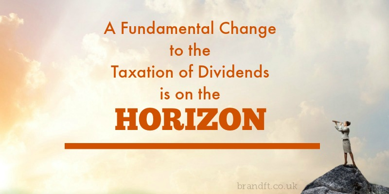 A Fundamental Change to the Taxation of Dividends is on the Horizon