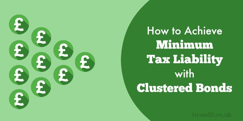 How to Achieve Minimum Tax Liability with Clustered Bonds