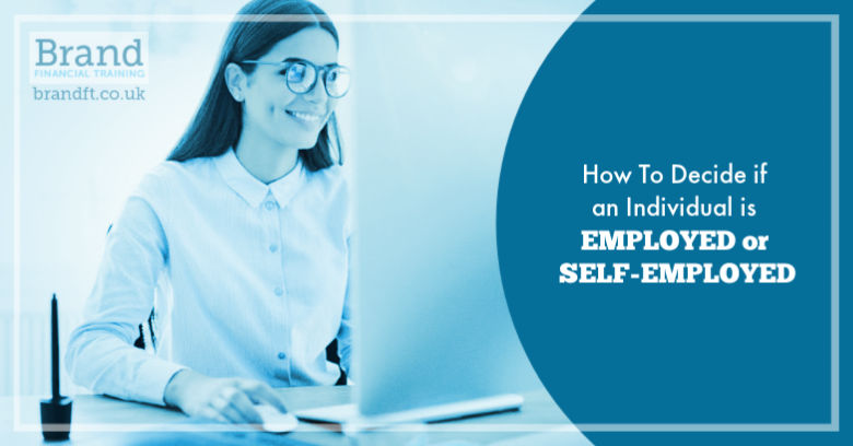 How to Decide if an Individual is Employed or Self-Employed
