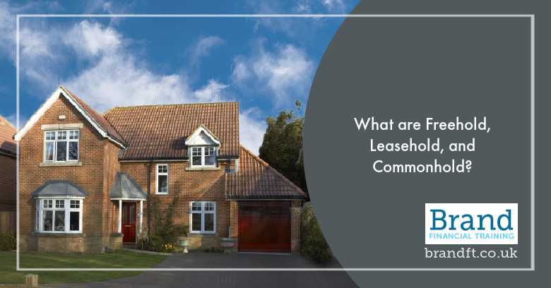 What are Freehold, Leasehold, and Commonhold?