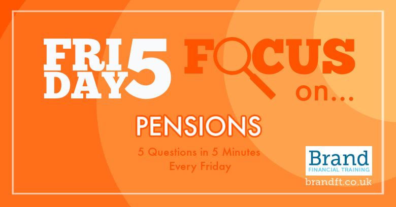 Friday Five Focus on Pensions
