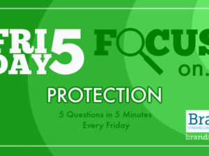 Friday Five Focus on Protection – 26 March – 5 Questions in 5 Minutes