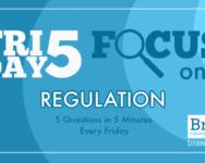 Friday Five Focus on Regulation