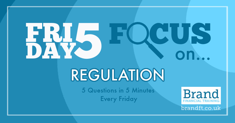 Friday Five Focus on Regulation