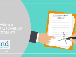 What is a General Power of Attorney?