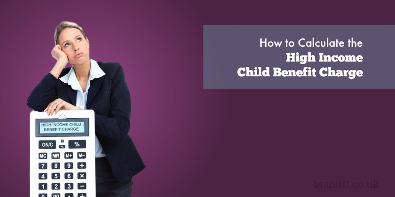 How to Calculate the High Income Child Benefit Charge