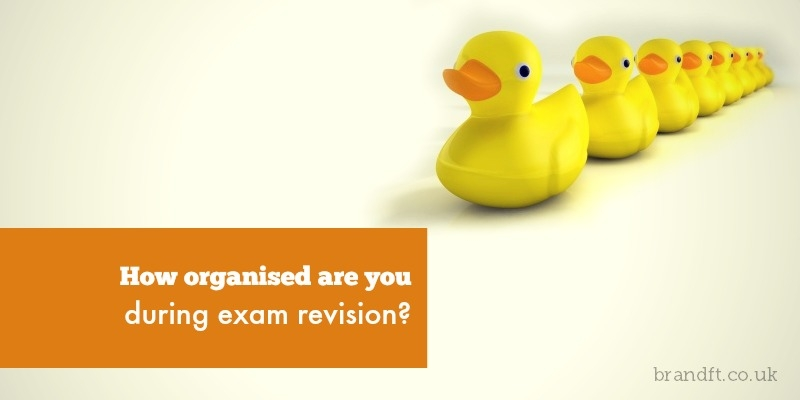 How organised are you during exam revision?