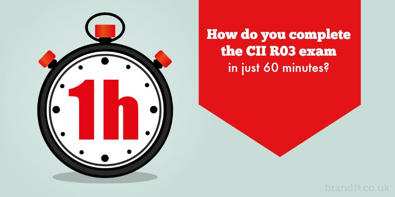 How do you complete the CII R03 exam in just 60 minutes?