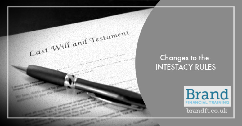 Changes to the Intestacy Rules