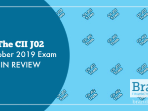 The CII J02 October 2019 Exam in Review