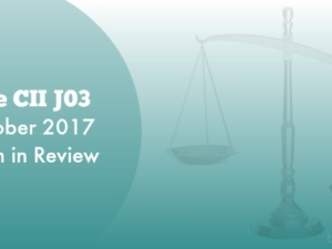 The CII J03 October 2017 Exam in Review