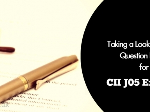Taking a Look at the Question Paper for April 2017's CII J05 Exam