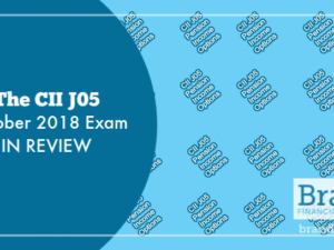 The CII J05 October 2018 Exam in Review