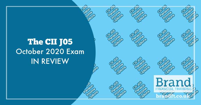 The CII J05 October 2020 Exam in Review