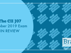 The CII J07 October 2019 Exam in Review