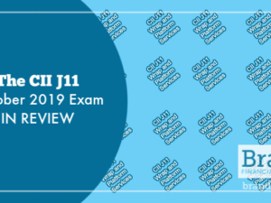 The CII J11 October 2019 Exam in Review