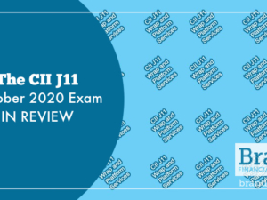 The CII J11 October 2020 Exam in Review