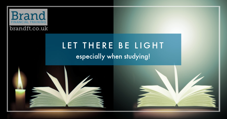 Let there be light - especially when studying!